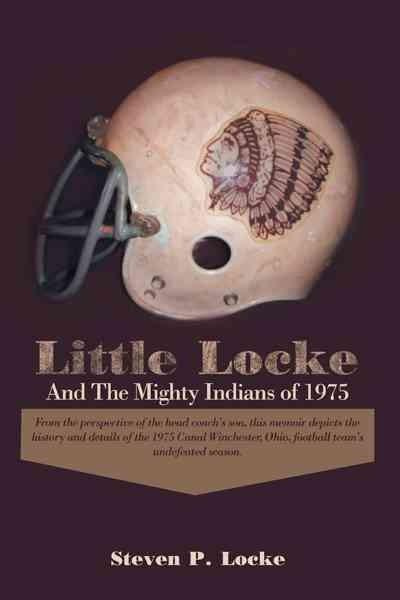 Little Locke and the Mighty Indians of 1975 (Hardcover)