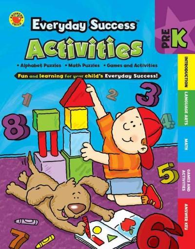 Everyday Success Activities PreK: Challenging Mazes and Puzzles, Fun and Energizing Activities, Math and Language... (Paperback)