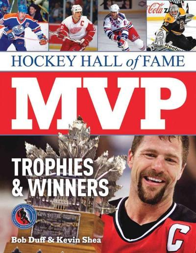 Hockey Hall of Fame MVP Trophies & Winners (Paperback)