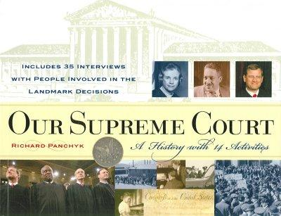 Our Supreme Court: A History With 14 Activities (Paperback)