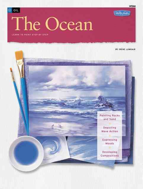 How to Draw and Paint/Art Instruction Program: The Ocean:Learn to Paint Step by Step(Paperback / softback)