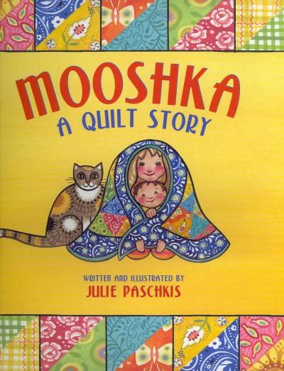 Mooshka A Quilt Story (Hardcover)