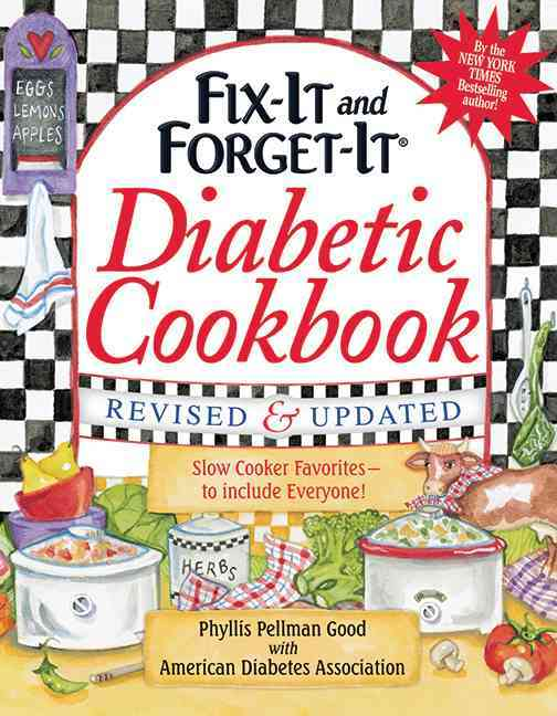 Fix-It and Forget-It Diabetic Cookbook: 500 Slow Cooker Favorites-to Include Everyone! (Hardcover)