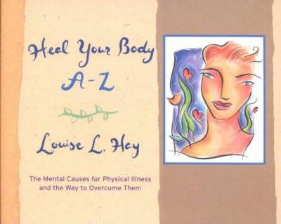 Heal Your Body A-Z (Paperback)