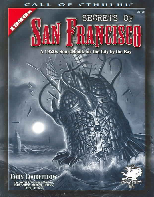 Secrets of San Francisco: A 1920s Sourcebook for the City By the Bay (Paperback)
