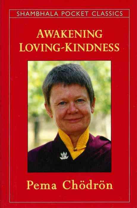 Awakening Loving-Kindness (Paperback)