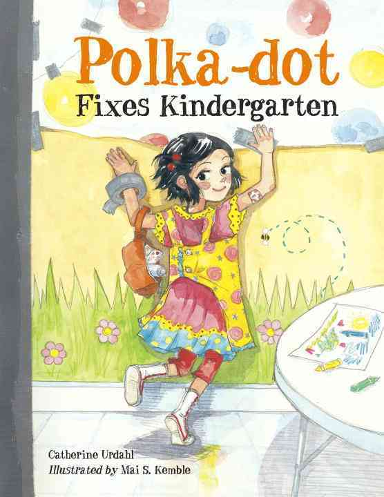 Polka-Dot Fixes Kindergarten (Hardcover)