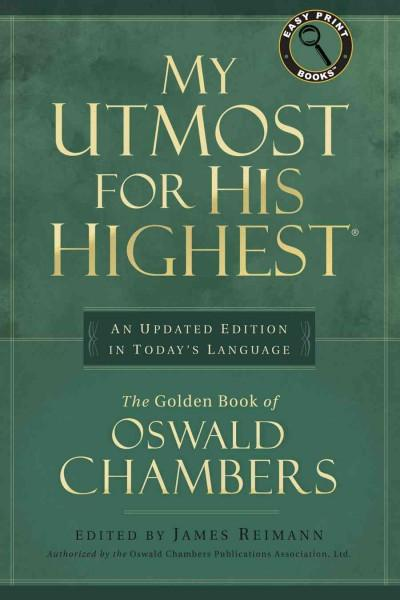 My Utmost for His Highest: An Updated Edition in Today's Language (Paperback)