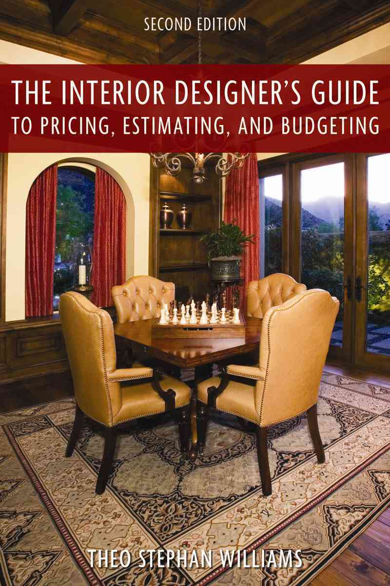 The Interior Designer's Guide to Pricing, Estimating, and Budgeting (Paperback)