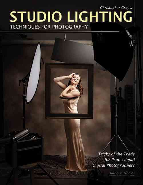 Christopher Grey's Studio Lighting Techniques for Photography (Paperback)