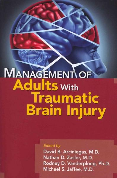 Management of Adults With Traumatic Brain Injury (Paperback)