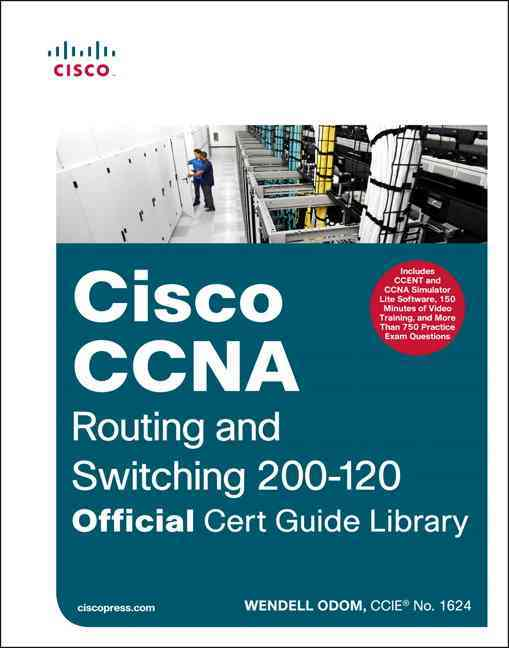 Cisco CCNA Routing + Switching 200-120: Official Cert Guide Library (Hardcover)