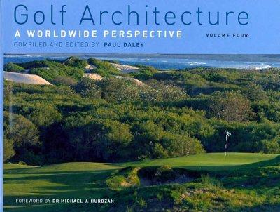 Golf Architecture: A Worldwide Perspective (Hardcover)