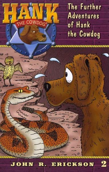 The Further Adventures of Hank the Cowdog (Paperback)