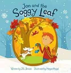 Jon and the Soggy Leaf (Hardcover)