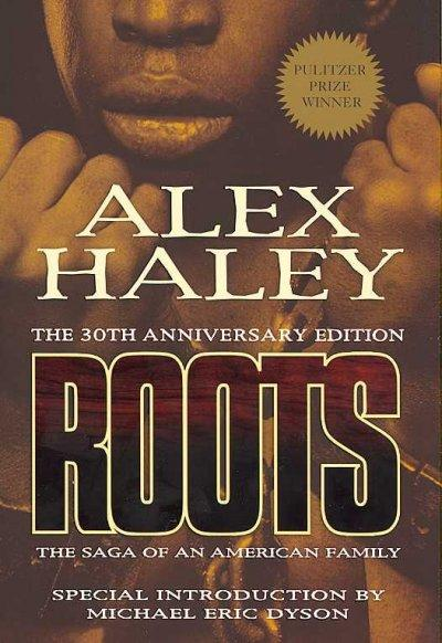 Roots: The Saga of an American Family (Paperback)