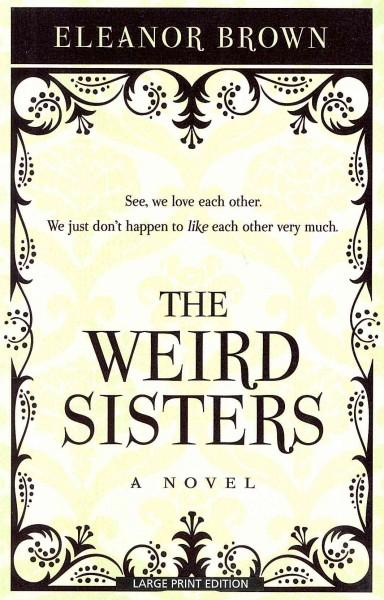 The Weird Sisters (Paperback)