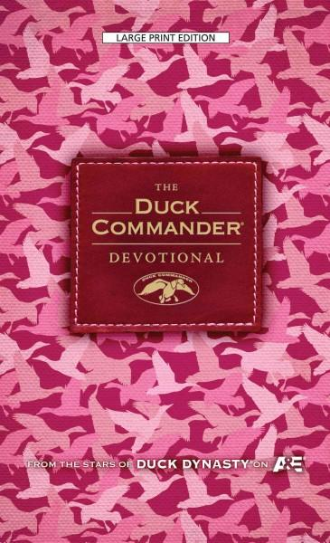 The Duck Commander Devotional: Pink Camo Edition (Hardcover)