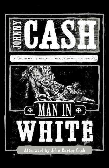 Man in White: A Novel About the Apostle Paul (Paperback)
