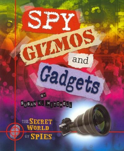 Spy Gizmos and Gadgets (Paperback)
