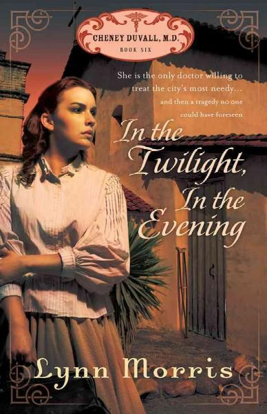 In the Twilight, In the Evening (Paperback)