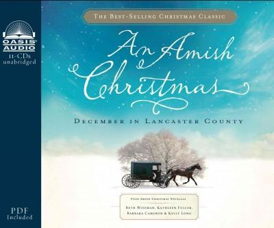 An Amish Christmas: December in Lancaster County: PDF Included (CD-Audio)