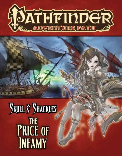 Pathfinder Adventure Path: Skull & Shackles - the Price of Infamy (Paperback)