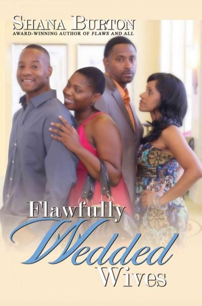 Flawfully Wedded Wives (Paperback)