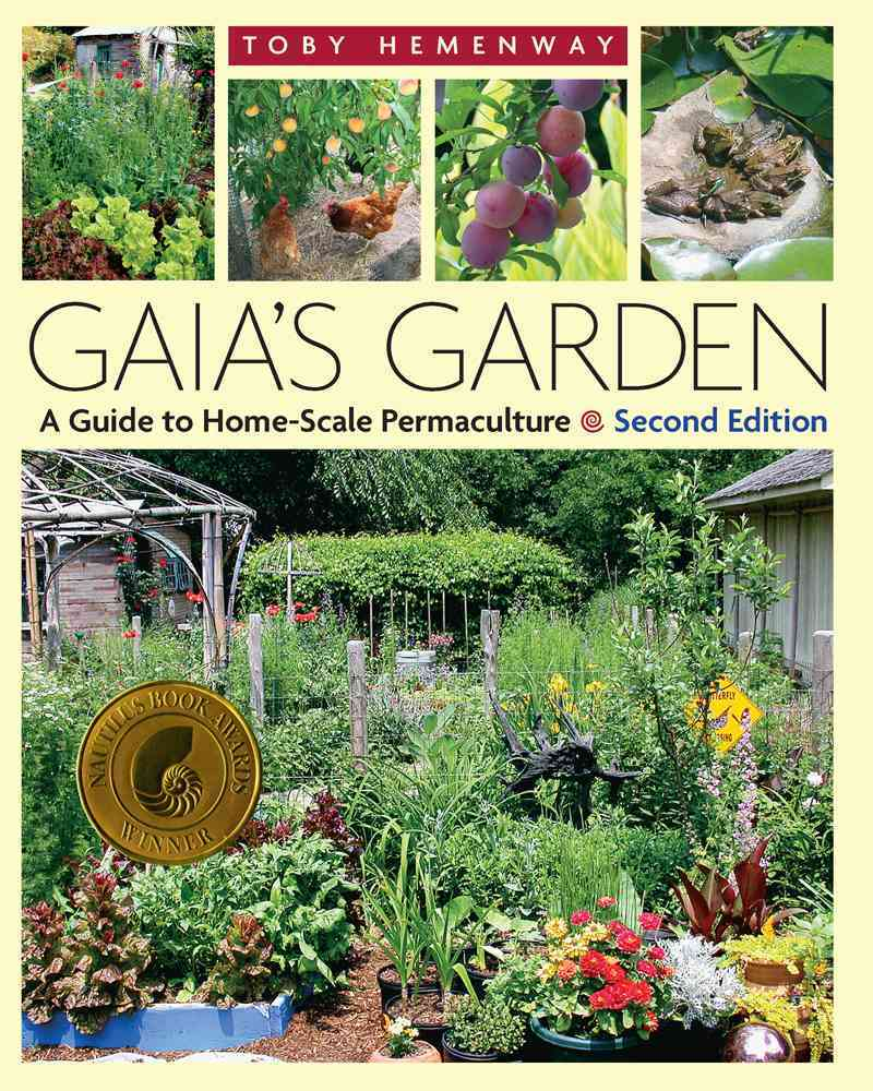 Gaia's Garden: A Guide to Home-Scale Permaculture (Paperback)