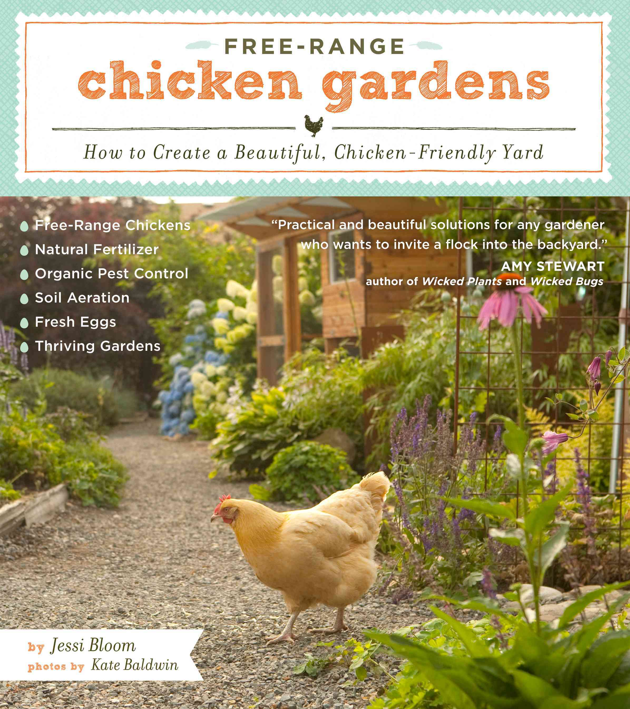 Free-Range Chicken Gardens: How to Create a Beautiful, Chicken-Friendly Yard (Paperback)