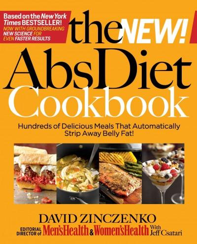 The New! ABS Diet Cookbook: Hundreds of Delicious Meals that Automatically Strip Away Belly Fat! (Hardcover)
