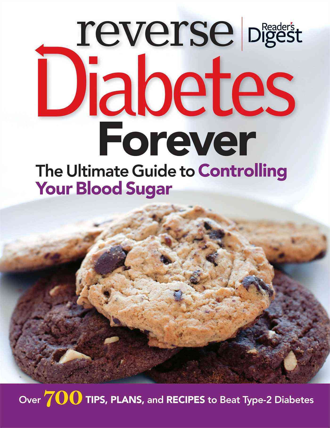 Reverse Diabetes Forever: The Ultimate Guide to Controlling Your Blood Sugar (Paperback)