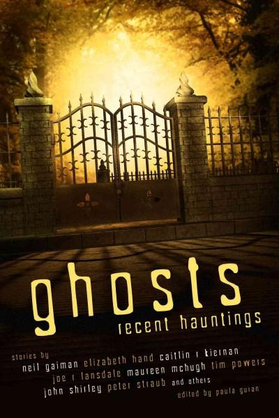 Ghosts: Recent Hauntings (Paperback)