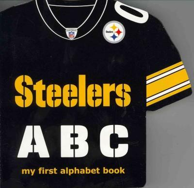 Pittsburgh Steelers ABC: My First Alphabet Book (Board book)