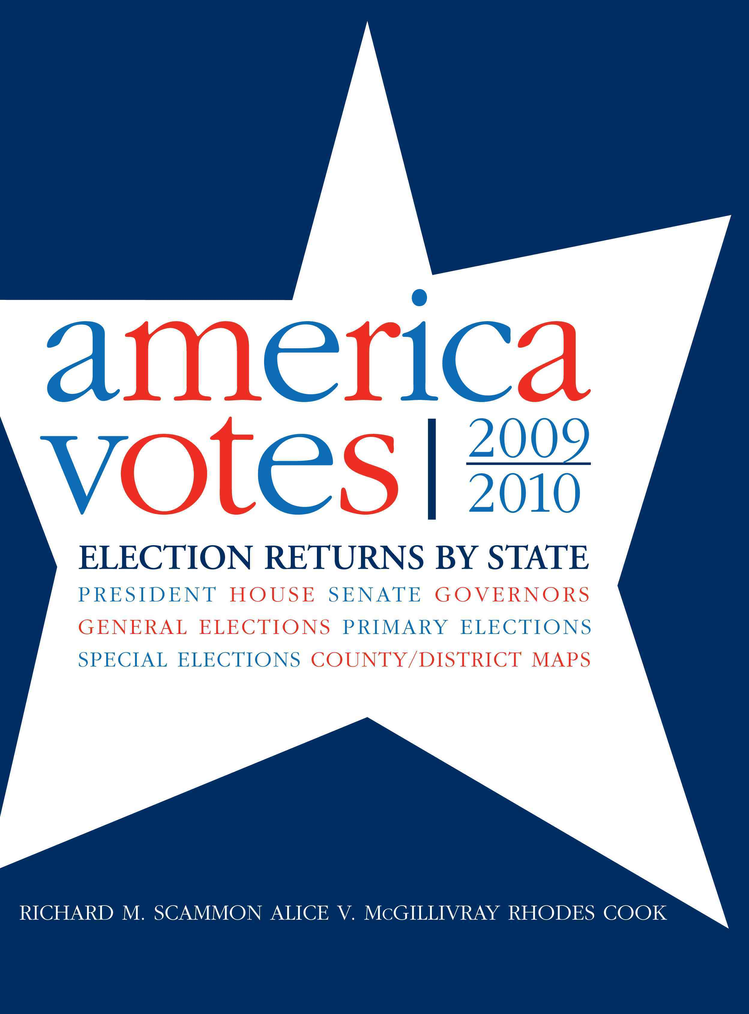 America Votes 29 2009-2010: Election Returns By State (Hardcover)