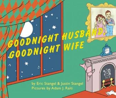 Goodnight Husband, Goodnight Wife (Hardcover)