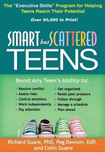 """Smart but Scattered Teens: The """"Executive Skills"""" Program for Helping Teens Reach Their Potential (Paperback)"""