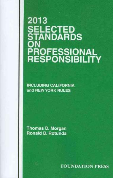 2013 Selected Standards on Professional Responsibility (Paperback)