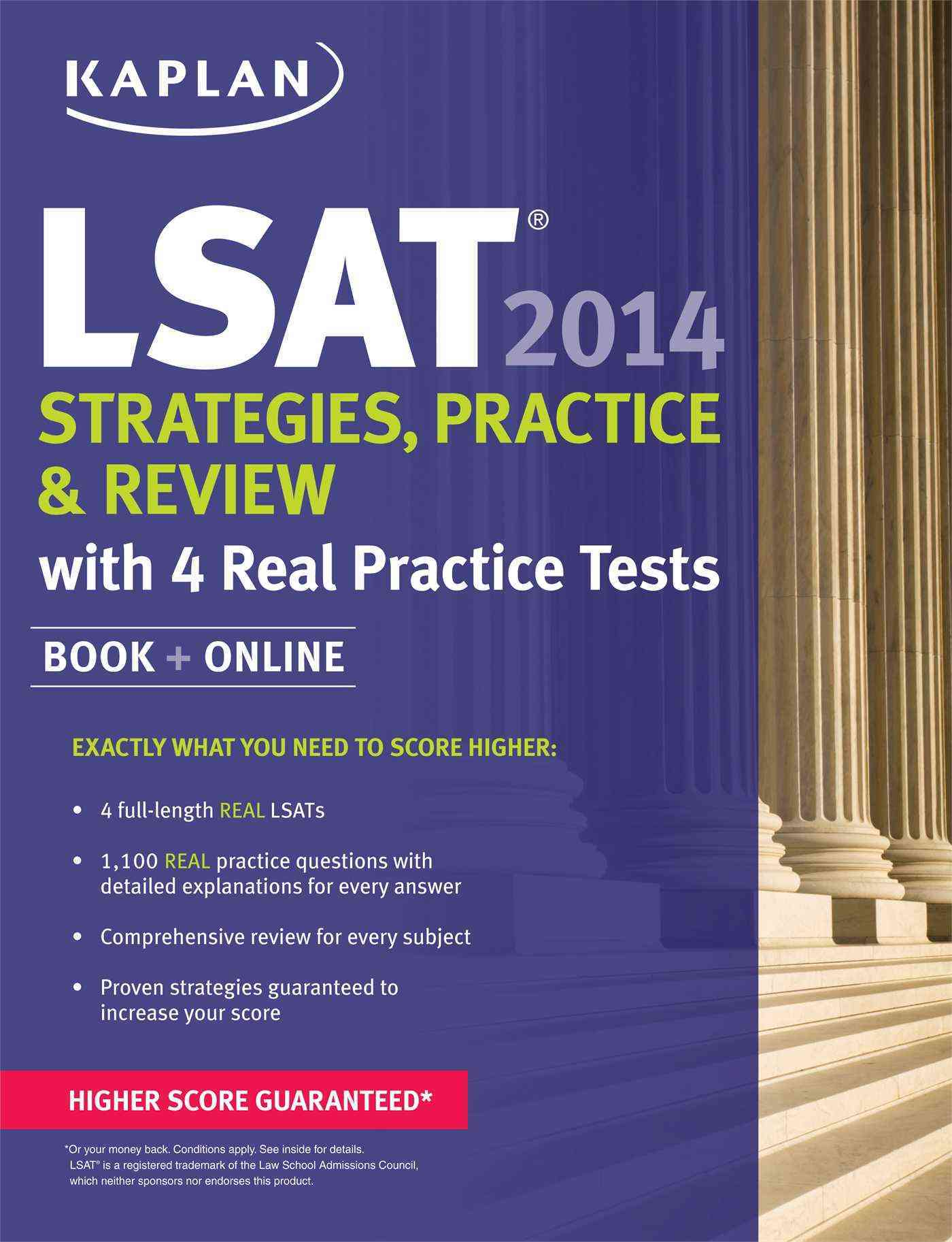 Kaplan LSAT 2014 Strategies, Practice, and Review: With 4 Real Practice Tests