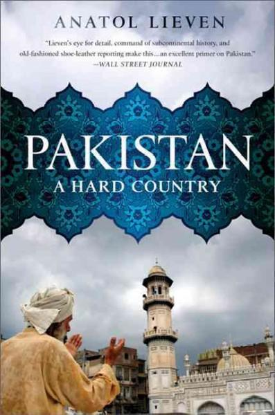 Pakistan: A Hard Country (Paperback)