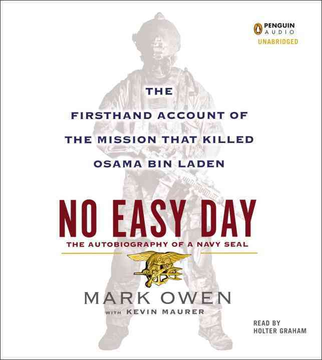 No Easy Day: The Firsthand Account of the Mission That Killed Osama Bin Laden (CD-Audio)