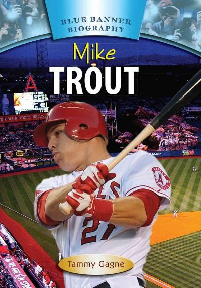 Mike Trout (Hardcover)