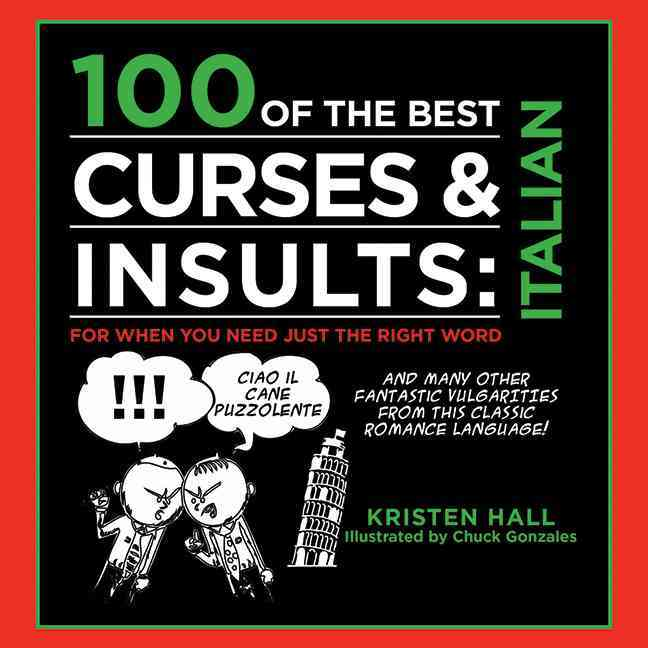 100 of the Best Curses & Insults (Hardcover)