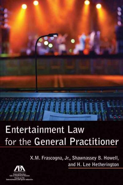 Entertainment Law for the General Practitioner (Paperback)