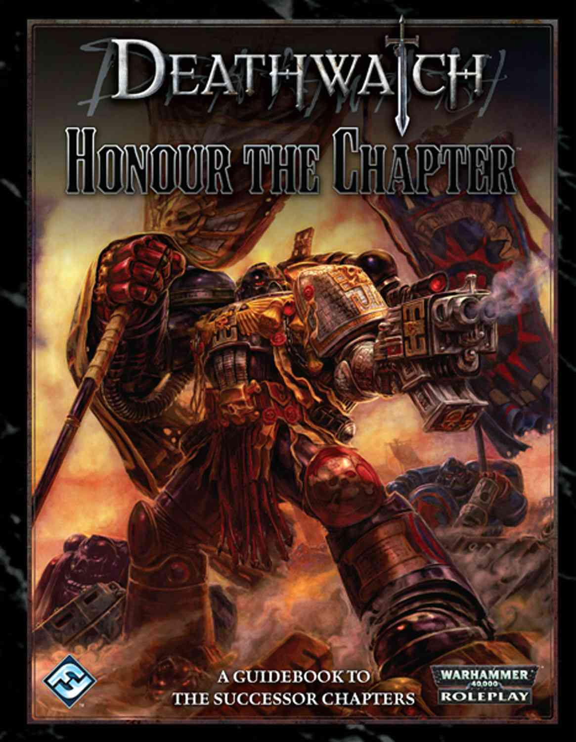 Deathwatch: Honour the Chapter (Hardcover)