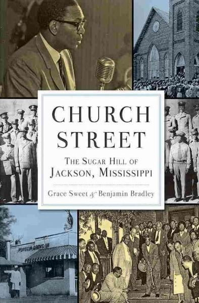 Church Street: The Sugar Hill of Jackson, Mississippi (Paperback)