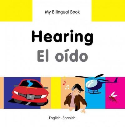 Hearing / El Oido: English-Spanish (Hardcover)