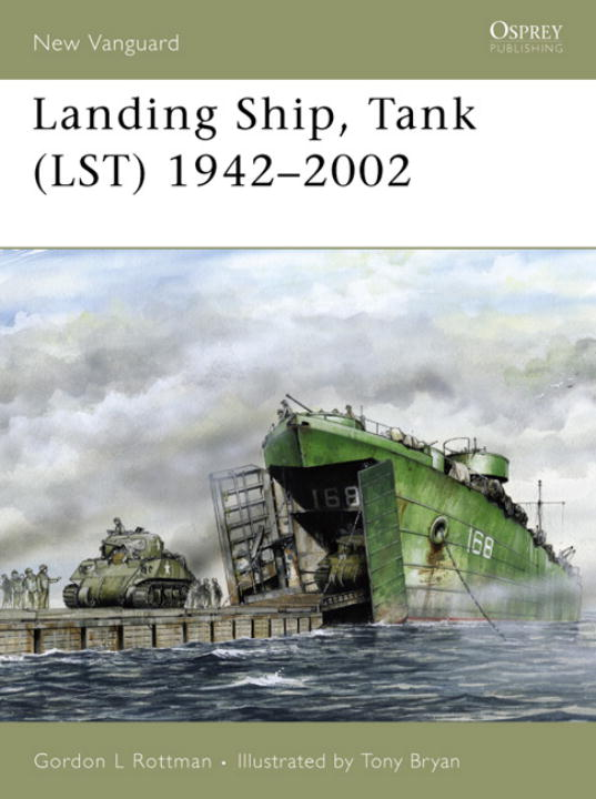 Landing Ship, Tank (Lst) 1942–2002 (Paperback)