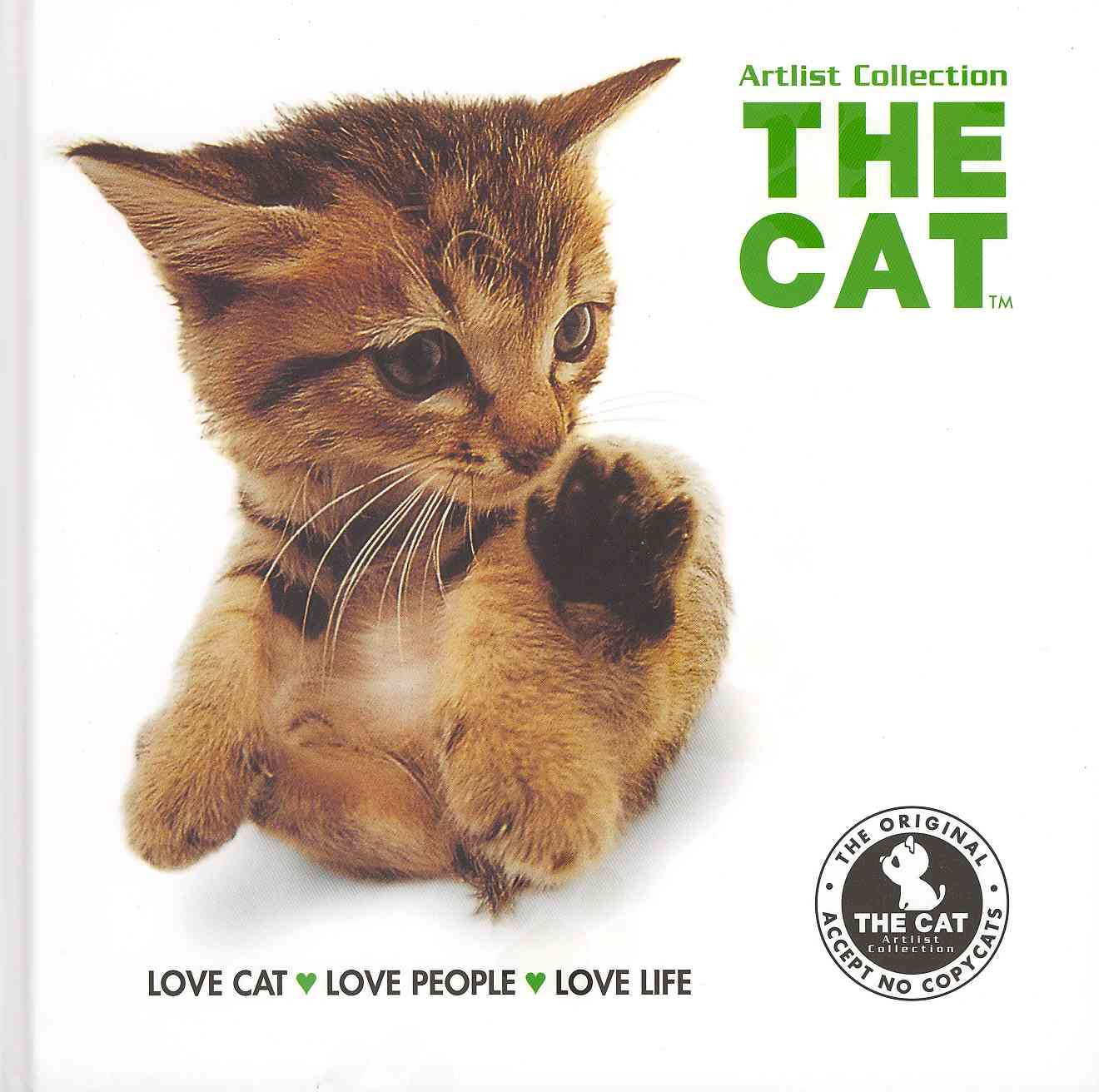 The Cat: Love Cat, Love People, Love Life (Hardcover)