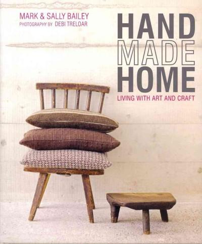 Handmade Home: Living With Art and Craft (Hardcover)